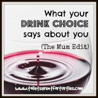 What your drink choice says about you (The Mum Edit)