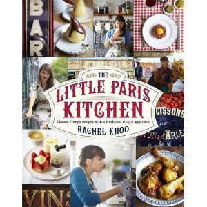Becoming a bit smitten with Rachel Khoo - can't wait to get my hands on this book. rachelkhoo.com