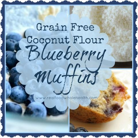 Gluten Free, Grain Free Blueberry Muffins with Coconut Flour- a real food recipe that is paleo/primal and GAPS friendly!
