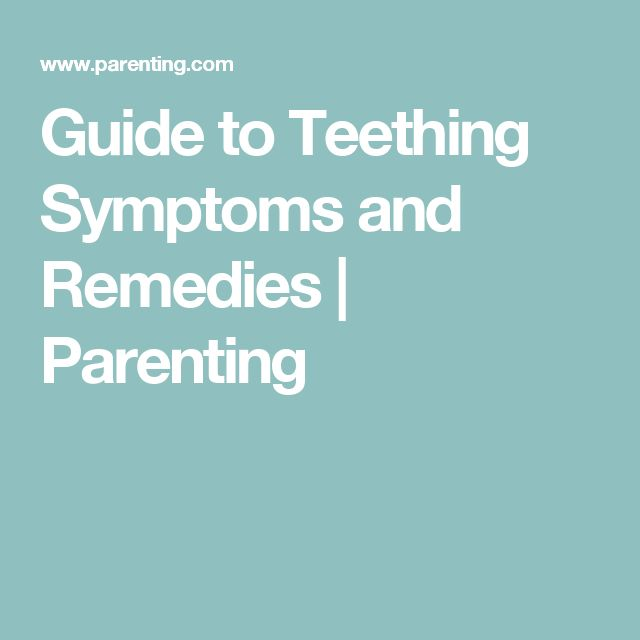25 Best Ideas About Teething Symptoms On Pinterest