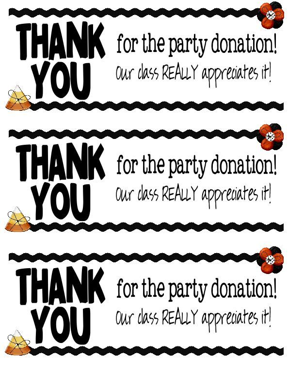 Thank you for party donation....I need one for classroom supply donation.