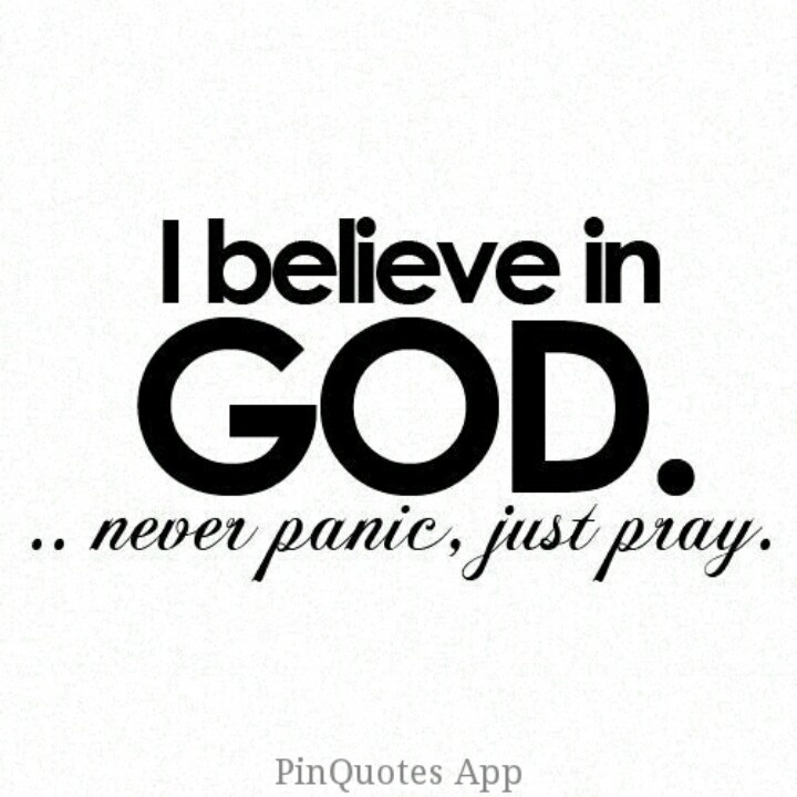 #pinquotes #words #text #typo #love #God #believe #panic #