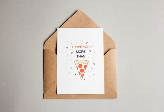 I Love You More Than Pizza Romantic Humor Printable by Reyograms
