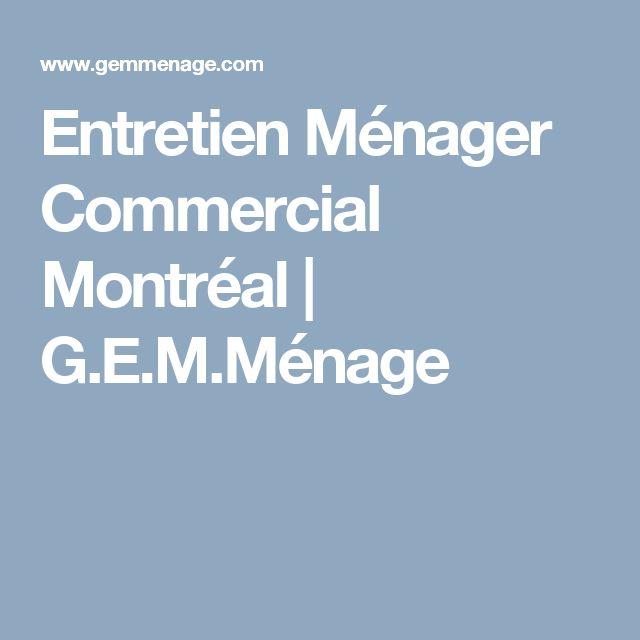 Entretien Ménager Commercial Montréal    G.E.M.Ménage