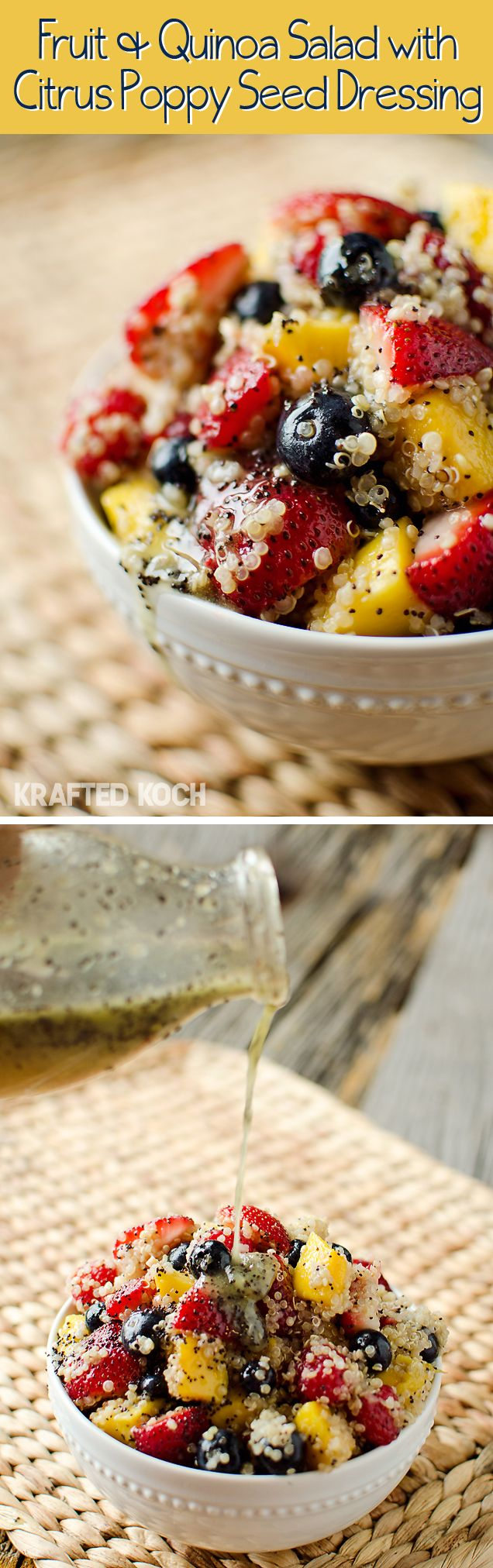 Fruit & Quinoa Salad with Citrus Poppy Seed Dressing