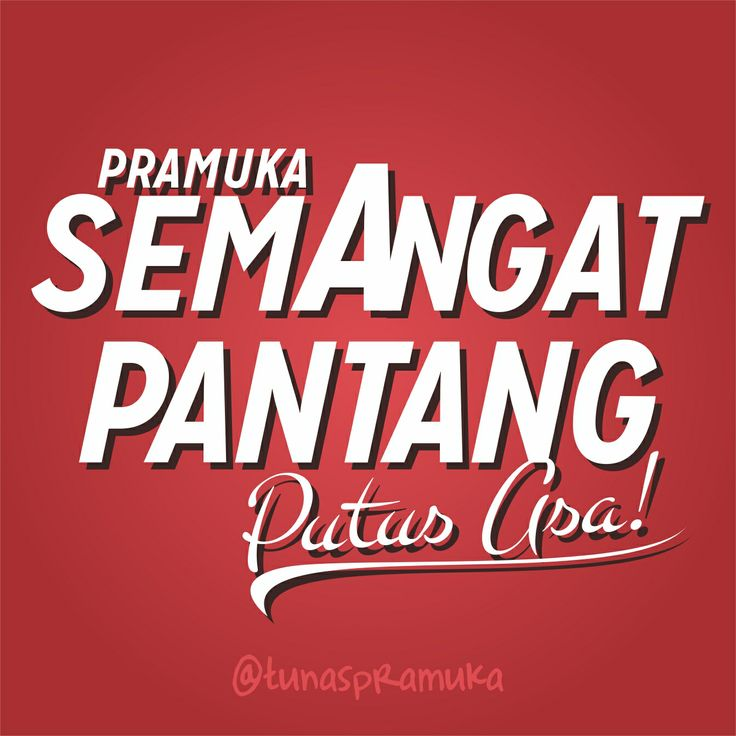 """Typography Scouts """"Semangat"""" Spirit of Scouts. #scouts #pramuka #Indonesia #scout"""
