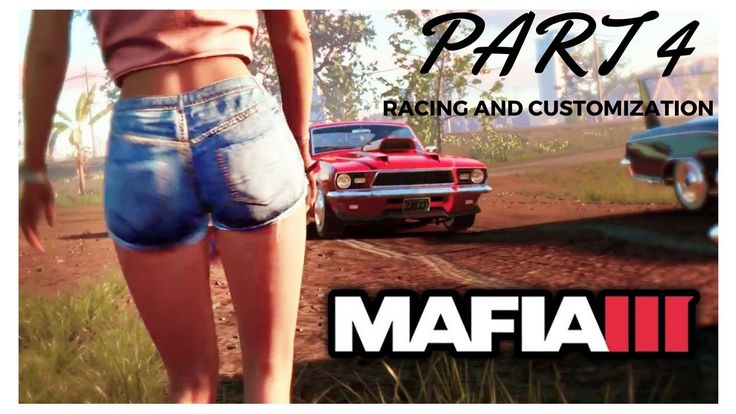 MAFIA 3 PS4 an open world game by 2K sports loosely based on The city of New Orleans 1960's Featuring Ex Veteran Army officer Lincoln Clay and His Story Part 4 | SHOWCASING RACING AND CUSTOMIZATION | Enjoy guys and Thank you so much for your support!! Love you all :)