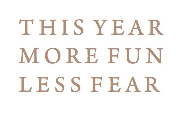 Yes!: Inspiration, Quotes, Happy New Year, 2015, New Years Resolutions, Fun, Living, New Year'S Resolutions, Fear