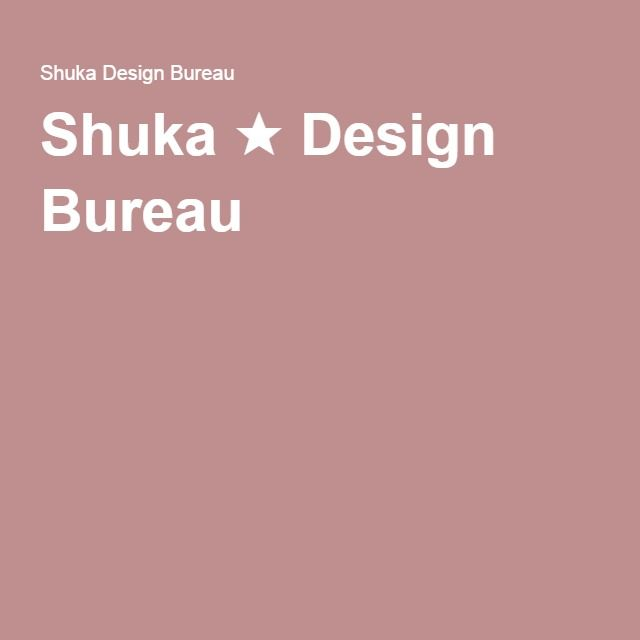 Shuka ★ Design Bureau https://shuka.design/