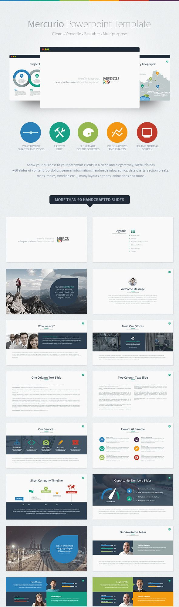 Mercurio is a clean, versatile, scalable and multipurpose PowerPoint Template to present your business to potentials clients in a elegant way, Mercurio has +90 slides of content (portfolios, general information, handmade infographics, data charts, section breaks, maps, tables, timeline etc. ), many layouts options, animations and more
