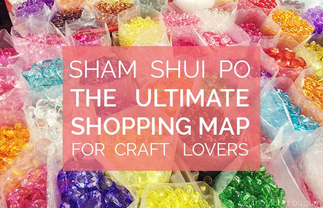 The best craft supplies shops of Sham Shui Po, Hong Kong, for jewellery making, crochet and knitting, sewing and leather works supplies + many other crafts and markets gathered on a shopping map.