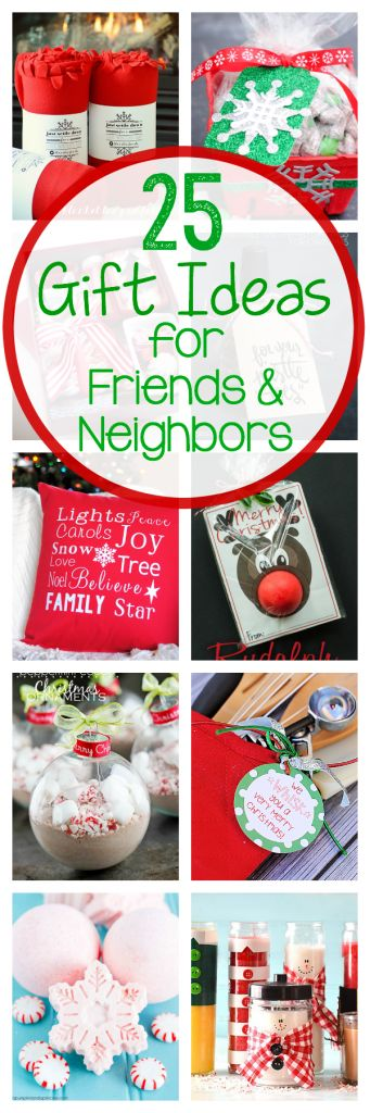 25 Gift Ideas for Friends & Neighbors
