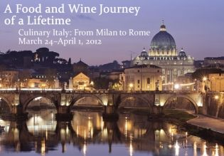 A Food and Wine Journey of a Lifetime, from Milan to Rome