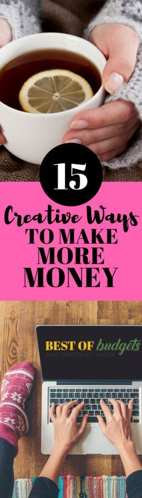 15 Creative Ways to Make More  Money | Learn some unique, interesting ways to make more money today | bestofbudgets.com