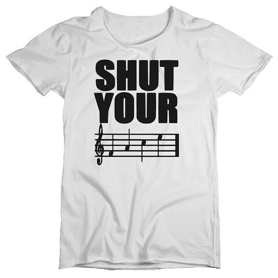 Shut Your Face Shirt - Funny Music Tshirt  Every good boy deserves fudge Remember!?!  ♥ ♥ ♥ ♥ ♥ ♥ ♥ ♥ ♥ ♥ ♥ ♥ ♥ ♥ ♥ ♥ ♥ ♥ ♥ ♥ ♥ ♥ ♥ ♥ ♥ ♥ ♥ ♥ ♥