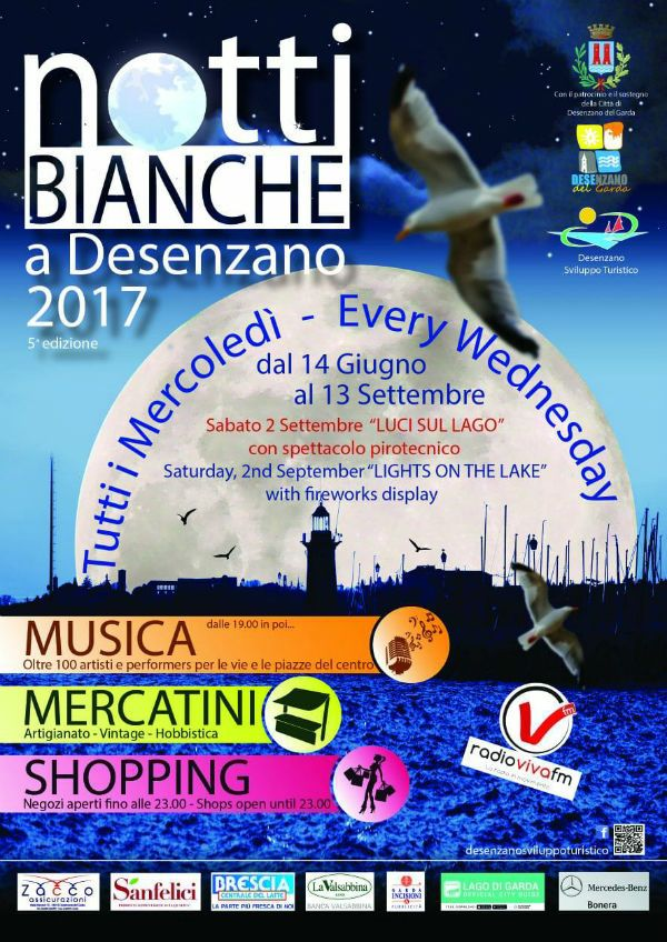 THE Notti Bianche IN DESENZANO  STARTING WEDNESDAY JUNE14thTHEN  EVERY WEDNESDAY 'JUNE, JULY AND AUGUST IN THE CENTER OF DESENZANO  Where you can listen to fantastic music played by EXCELLENT MUSICIANS  FROM 20:00 ONWARDS!    Live music-pop, rock, jazz, Brazilian and Latin American    Show
