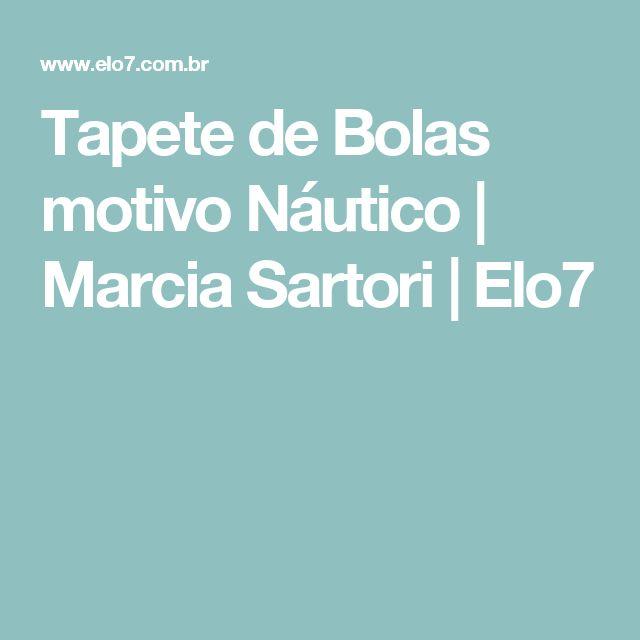Tapete de Bolas motivo Náutico | Marcia Sartori | Elo7