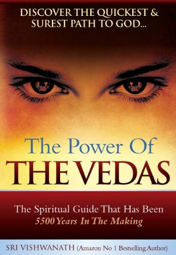 The Power of the Vedas- The Spiritual Guide That Was 5500 Years In The Making PURIWAVES