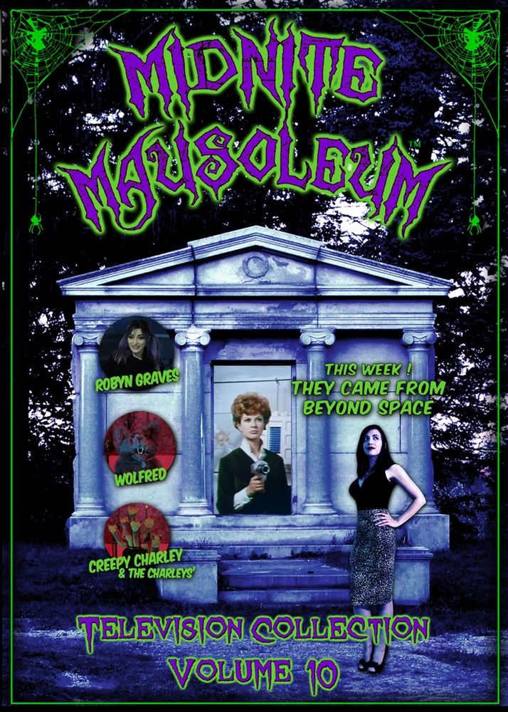 10th episode from the 2014  ALL NEW MIDNITE MAUSOLEUM for commercial Television. The Return of Marlena, Robyn, Wolfred and the usual cast of characters.  Marlena has moved into a brand new mausoleum that was built on top of a film distributors dumping ground... how appropriate.  It contains the full episode (featuring THEY CAME FROM BEYOND SPACE)   promo spot   outtakes from this episodes shoot.   Also contains the