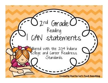 """This product is a full listing of """"I can"""" statements for 2nd Grade READING aligned with the 2014 Indiana College and Career Readiness standards.You can find the 2nd grade Math """"I can"""" statements through this link:http://www.teacherspayteachers.com/Product/2014-Indiana-Standards-I-can-statements-1355411Please message me if you need a custom background color or design, additional grade levels, or subject matter."""