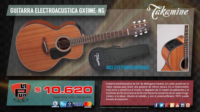 "La Púa San Miguel: GUITARRA ELECTROACUSTICA ""TAKAMINE GUITARS"" GX11ME..."