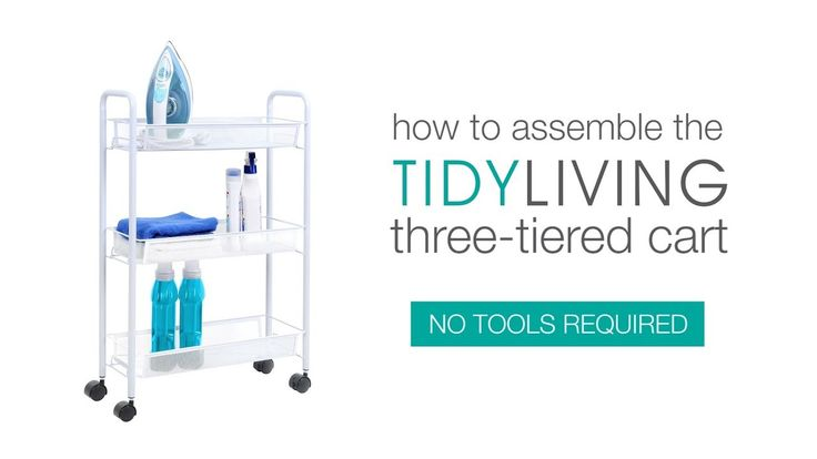 How To Assemble our Three-Tiered Slim Cart | TidyLiving.com