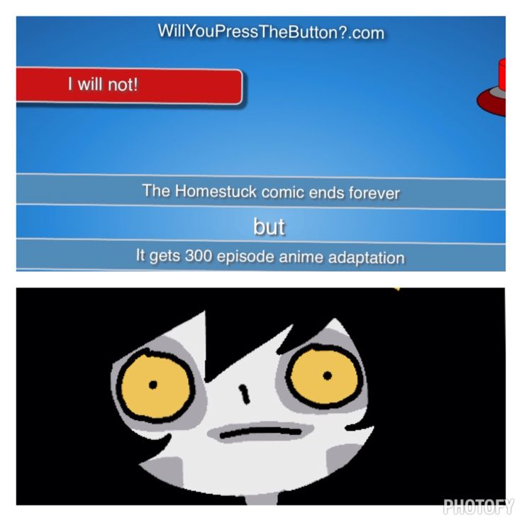 What could possibly go wrong ?     But really,that's would not end well   Homestuck funny gamzee  will you press the button.com