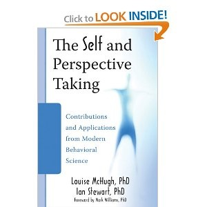 Excellent book  on Relational Frame Theory, perspective taking and self.