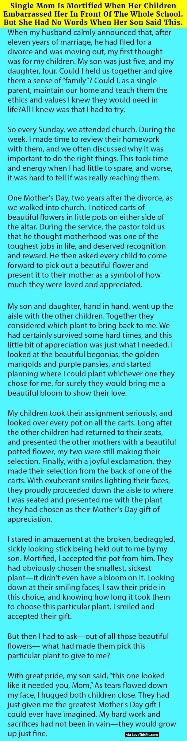 A single mom whose husband divorced her after many years of marriage talks about what her children did for her on Mother's Day. It is incredible.