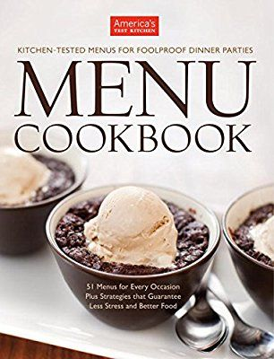 the america s test kitchen menu cookbook your guide to hosting rh pinterest com