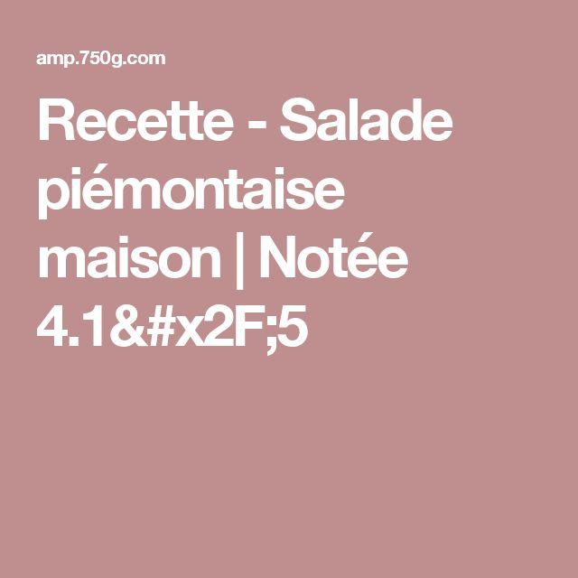 Recette - Salade piémontaise maison | Notée 4.1/5