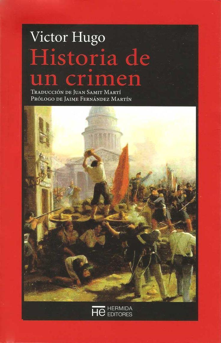 Historia de un crimen - Victor Hugo.