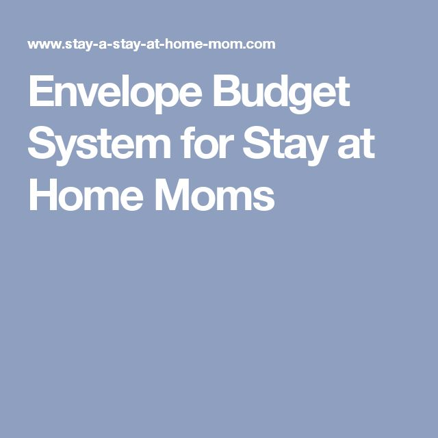Envelope Budget System for Stay at Home Moms