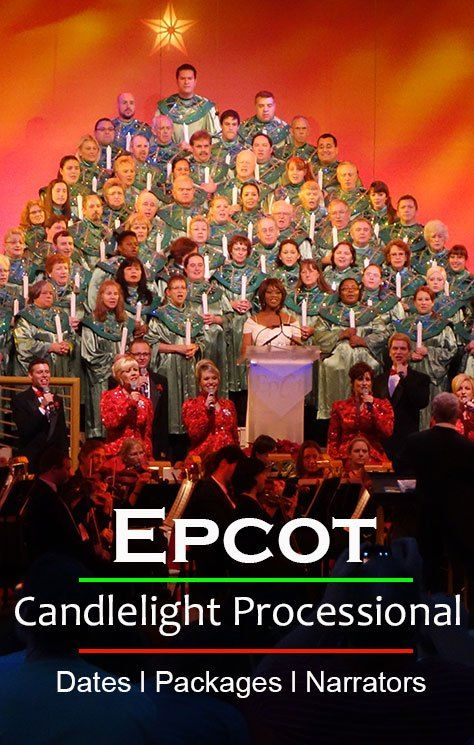Epcot Candlelight Processional Complete Information!