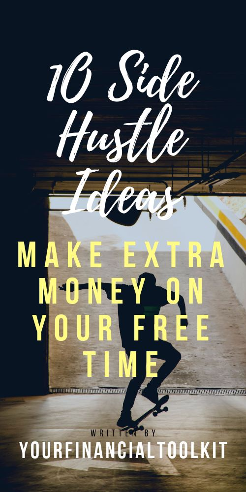 10 Side Hustle Ideas Make Extra Money Each Month