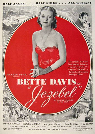 Jezebel (1938) Headstrong Julie Marsden loves to kindle competition among men in the antebellum South, which eventually drives her fiancé away. She vows to win back her man, but her scheming goes awry, resulting in another suitor's demise.  Bette Davis, Henry Fonda, George Brent...8,34