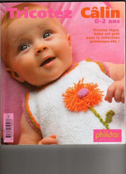 Phildar n°405 Tricotez Câlin 0-2 ans printemps-été *