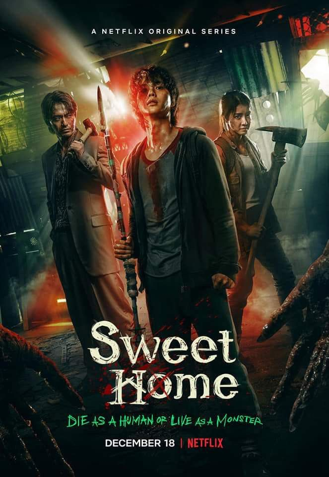 Sweet Home Poster Sweet Home Good Movies To Watch Netflix Dramas
