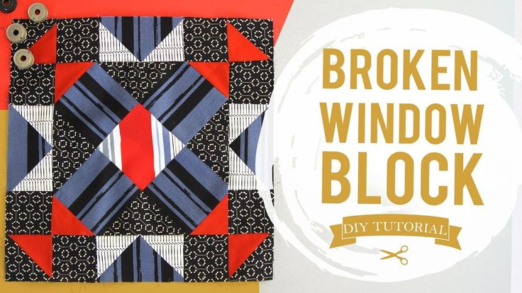 Sewing Tutorial: How to make a Broken Window Block