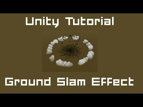 Unity 5 Tutorial: Particle Systems #03 C# - Ground Slam Effect - YouTube