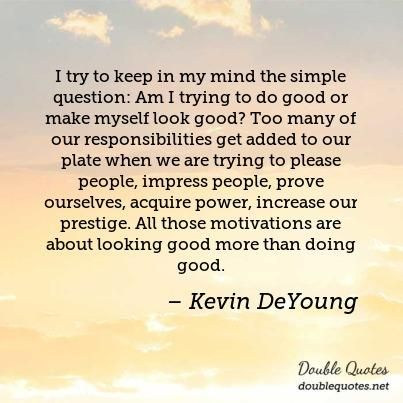 kevin de young quotes - Google Search