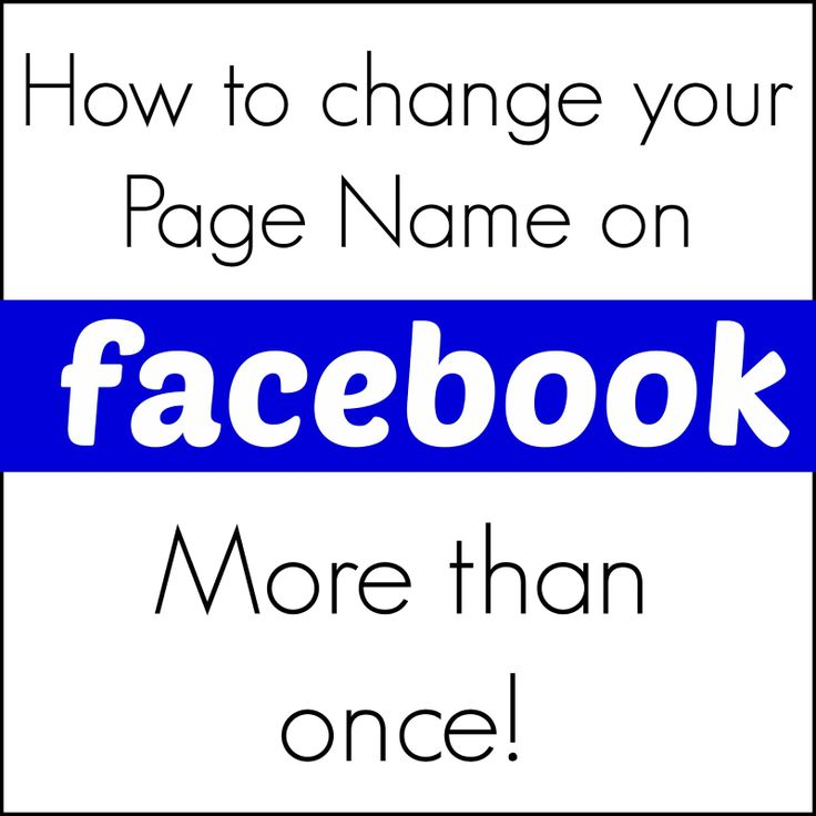 Change Your Page Name More Than Once on Facebook | Alida Makes