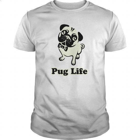 Pug Life - #funny t shirts for women #print shirts. ORDER HERE => https://www.sunfrog.com/Pets/Pug-Life-117115635-White-Guys.html?60505