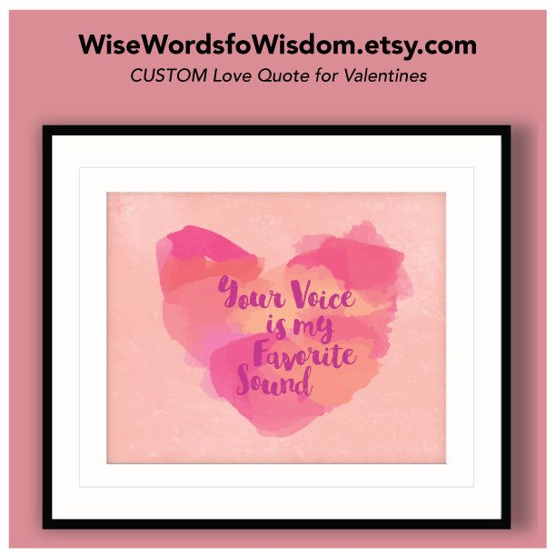 Valentine Love Wall Print / Your Custom Personalized Love quote - Free Shipping, Watercolor, Gift for Her, Valentines Present for Girlfriend by WiseWordsofWisdom on Etsy