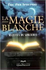 magie blanche formules - Recherche Google