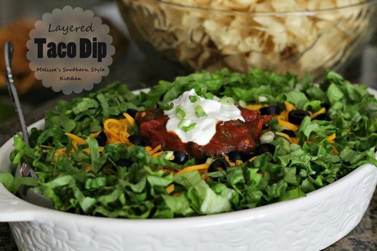Melissa's Southern Style Kitchen: Layered Taco Dip