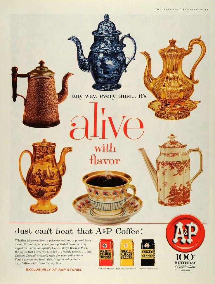 1959 Ad Decorative Coffee Pots A & P Coffee Bokar Red Circle Eight O'Clock Blend #vintage #coffee
