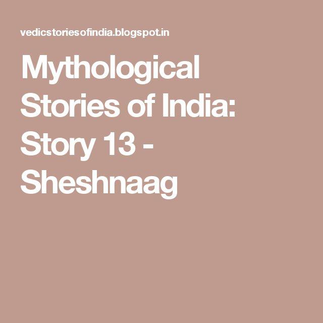 Mythological Stories of  India: Story 13 - Sheshnaag