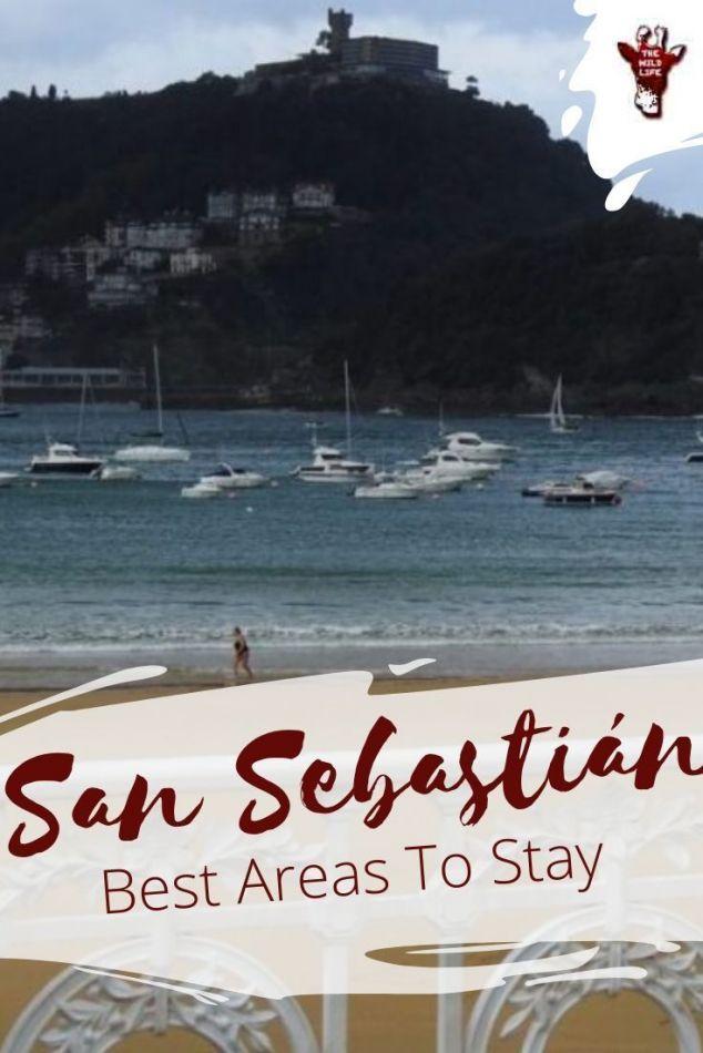 Best Area To Stay In San Sebastián Spain Global Grey Nomads Find The Best Area To Stay In San Sebastián Spai San Sebastian Spain San Sebastian Spain Travel