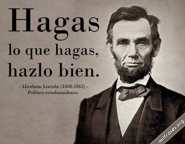 abraham lincoln frases español - Buscar con Google